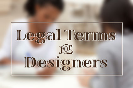 Article: Legal Terms Every Designer Should Know